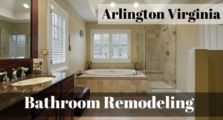 Arlington Virginia Bathroom Remodeling